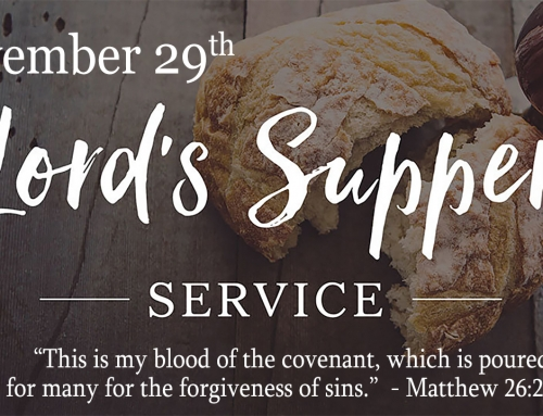 Lord's Supper- November 29th