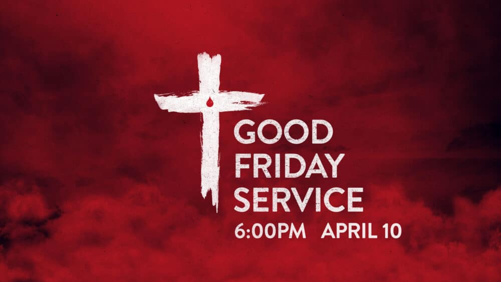 Good Friday - From Our Home to Yours Image